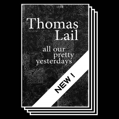 041 <br /> All our pretty yesterdays<br /> Thomas Lail <br /> € 10