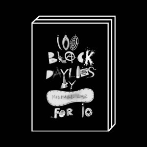 <b>Michael Luz</b><br>BLACK DAYLIES