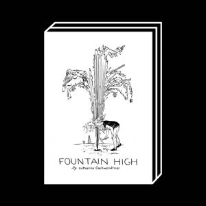 <b>Katharina Gschwendtner</b><br>Fountain High