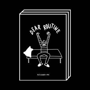<b>Alessandro Apai</b><br>Dear routine