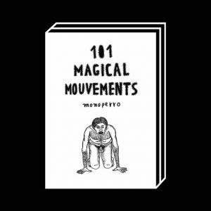 <b>Monoperro</b><br>101 MAGICAL MOUVEMENTS