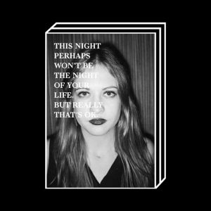 <b>Clara Wildberger</b><br> THIS NIGHT PERHAPS WON'T BE THE NIGHT OF YOUR LIFE.