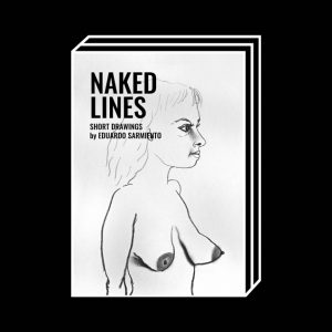 <b>Eduardo Sarmiento</b><br>Naked lines