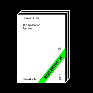 <b>Robert Crotla</b><br>The Collection Archive